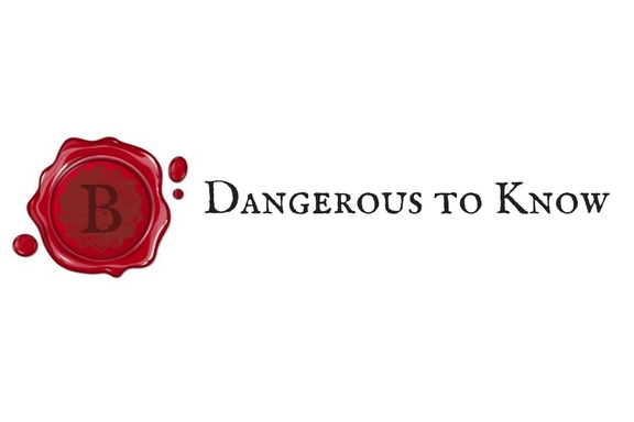 Dangerous to Know.label